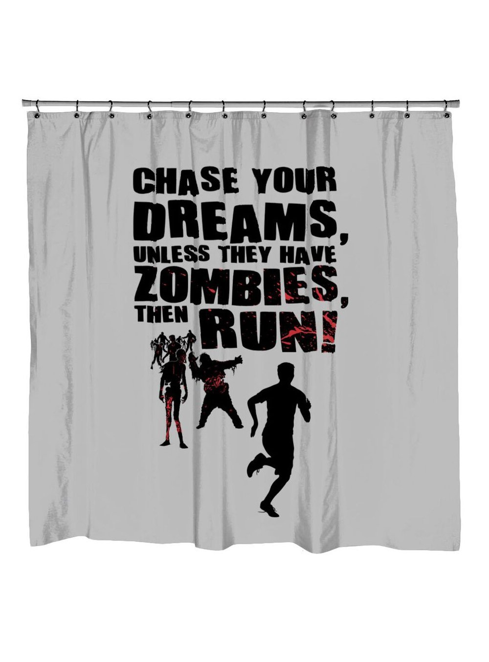 Scary shower curtain -  Chase Your Dreams Unless They Have Zombies Shower Curtain Chase_your_dreams_unless_they_have_zombies Chase_your_dreams_unless_they_have_zombies